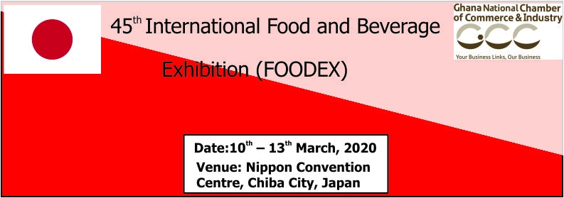 45th International Food and Beverage Exhibition (FOODEX)